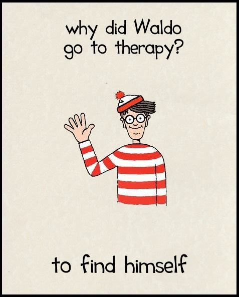 Why did Waldo go to therapy? to find himself